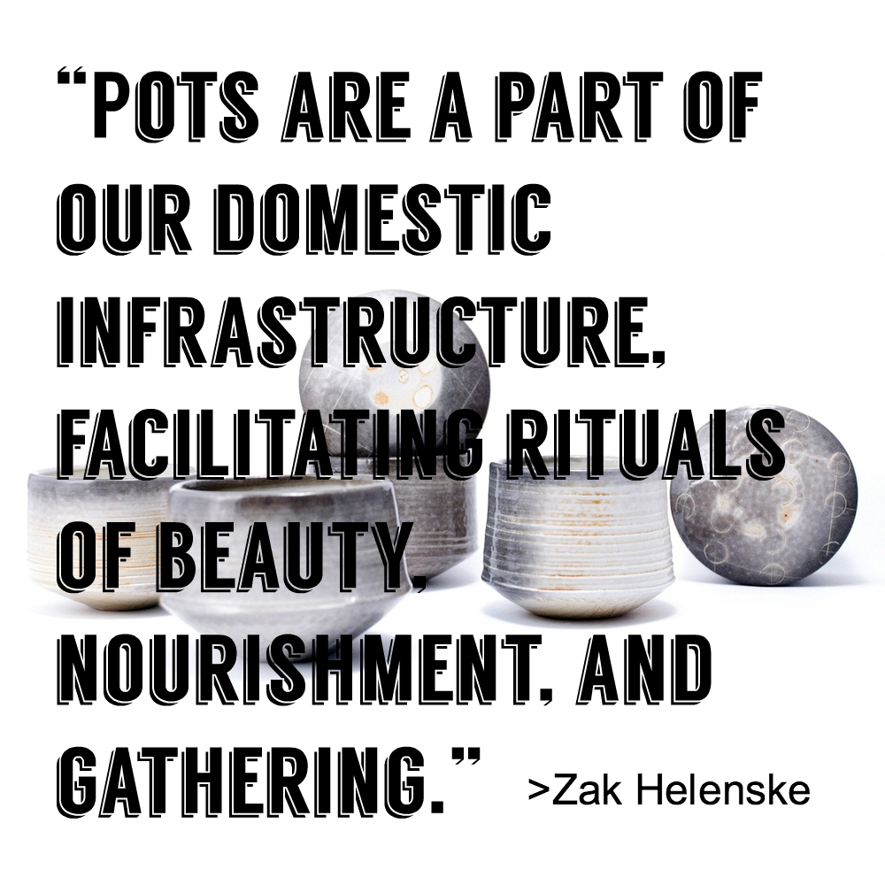Zak Helenske - Ceramic Artist